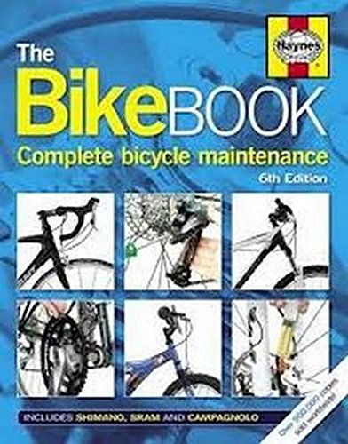 9780857331182: The Bike Book: Complete Bicycle Maintenance.