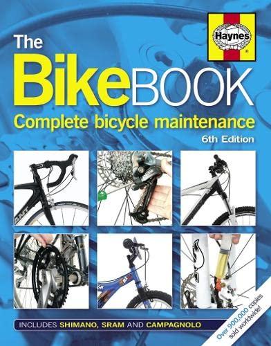 9780857331182: The Bike Book: Complete Bicycle Maintenance (Haynes)