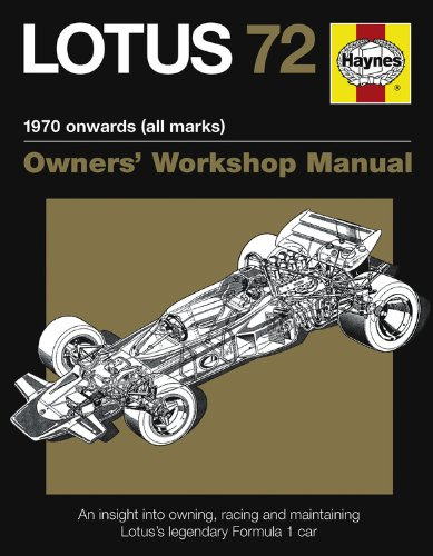 9780857331274: Lotus 72 Manual 1970 Onwards All Marks, Owners Wrokshop Manual: An Insight into the Design, Engineering, Maintenance and Operation of Lotus's Legendary Formula 1 Car