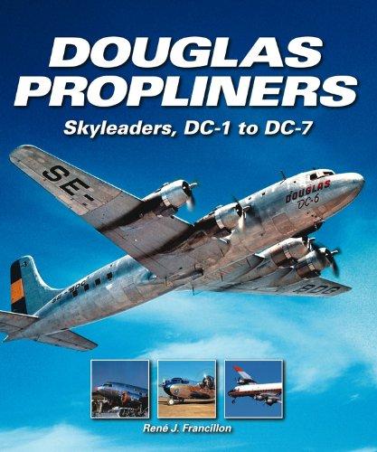9780857331571: Douglas Propliners: Skyleaders, DC-1 to DC-7