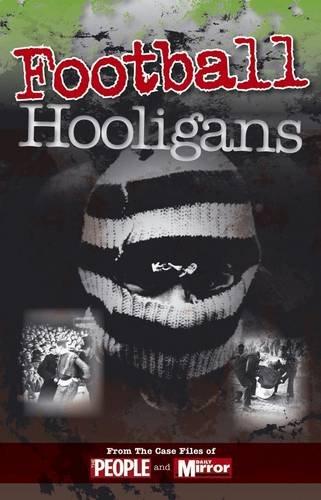 9780857331908: Crimes of the Century: Football Hooligans