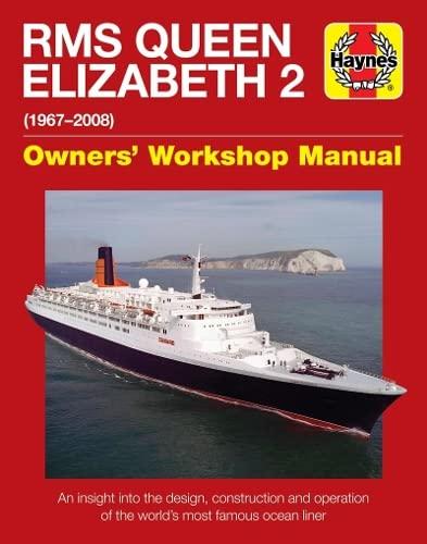 9780857332165: QE2 - Queen Elizabeth 2: 1967-2008 (Owners' Workshop Manual)