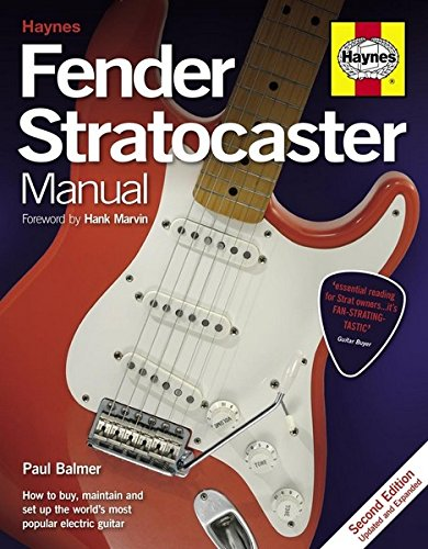 9780857332226: Fender Stratocaster Manual: How to Buy, Maintain and Set Up the World's Most Popular Electric Guitar (Haynes Manual/Music)
