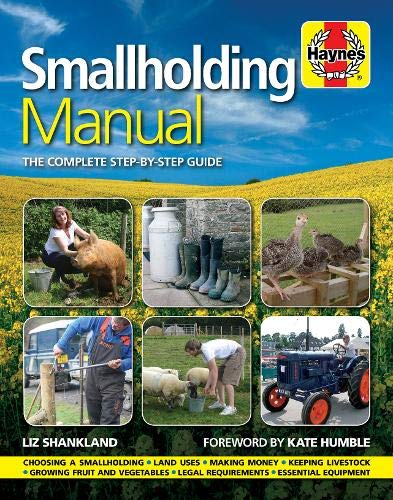 9780857332257: Smallholding Manual: The Complete Step-by-step Guide (Haynes)