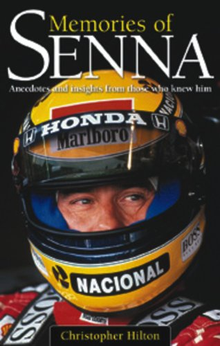9780857332295: Memories of Senna: Anecdotes and Insights from Those Who Knew Him