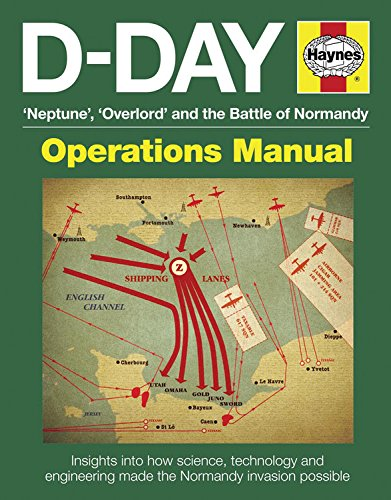 9780857332349: D-Day: Neptune, Overlord and the Battle of Normandy: Insights into how science, technology and engineering made the Normandy invasion possible: Operations Ma