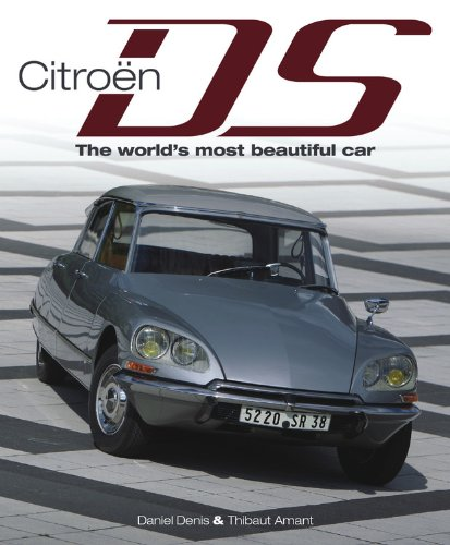 9780857332387: Citroen DS: The World's Most Beautiful Car