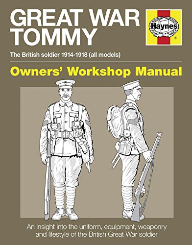 9780857332417: Great War Tommy: The British soldier 1914-1918 (all models) (Owners' Workshop Manual)