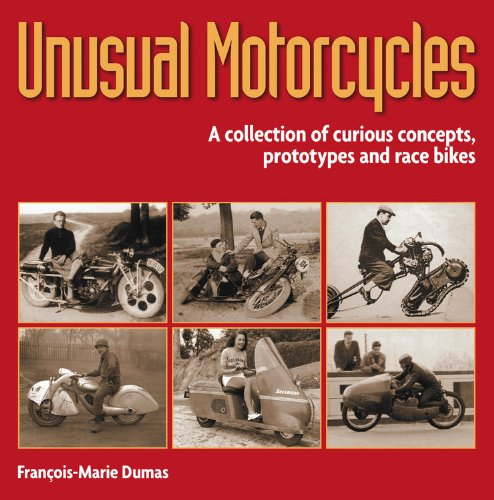 9780857332615: Unusual Motorcycles: A Collection of Curious Concepts, Prototypes and Race Bikes