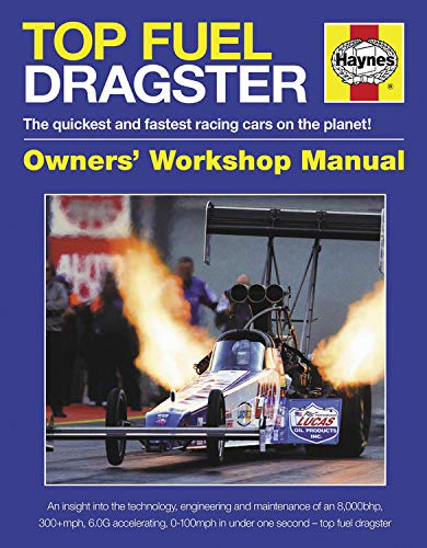 9780857332653: Top Fuel Dragster: The quickest and fastest racing cars on the planet! (Owners' Workshop Manual)