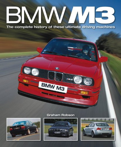 9780857332929: BMW M3: The Complete History of These Ultimate Driving Machines