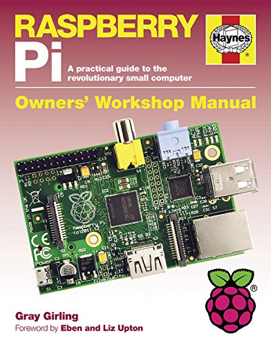 9780857332950: Raspberry Pi Manual: A Practical Guide to the Revolutionary Small Computer (Owners Workshop Manual)