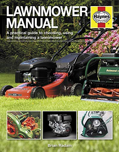 9780857333087: Lawnmower Manual: A practical guide to choosing, using and maintaining a lawnmower (Haynes Manuals)