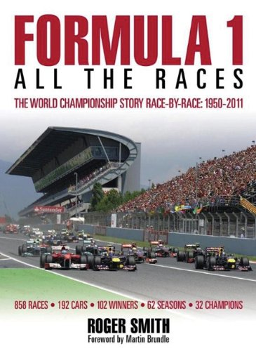 9780857333094: Formula 1: All the Races