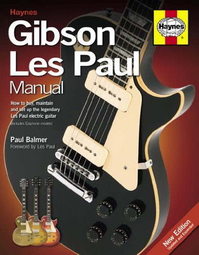 9780857333162: Gibson Les Paul Manual: How to Buy, Maintain and Set Up the Legendary Les Paul Electric Guitar (Haynes Manual/Music)