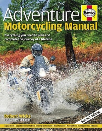 9780857333520: Adventure Motorcycling Manual - 2nd Edition: Everything You Need to Plan and Complete the Journey of a Lifetime
