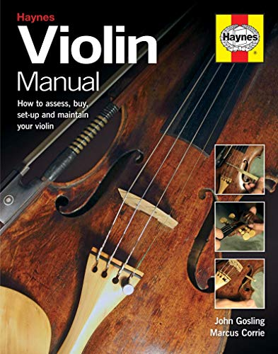 9780857333797: Violin Manual: How to Assess, Buy, Set-Up and Maintain Your Violin (Haynes Manuals)