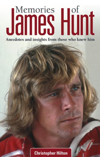 9780857333865: Memories of James Hunt: Anecdotes and insights from those who knew him