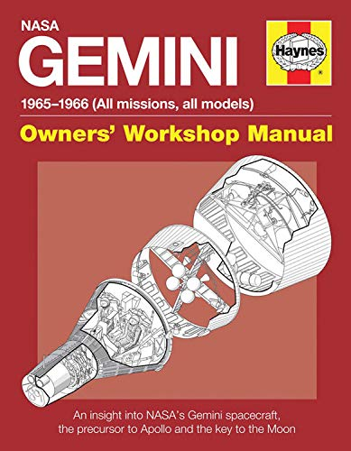 9780857334213: Haynes NASA Gemini 1965-1966 (All Missions, All Models) Owners' Workshop Manual: An Insight into Nasa's Gemini Spacecraft, the Precursor to Apollo and the Key to the Moon