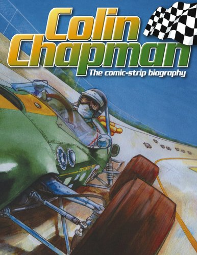 9780857334718: Colin Chapman: The Comic-Strip Biography