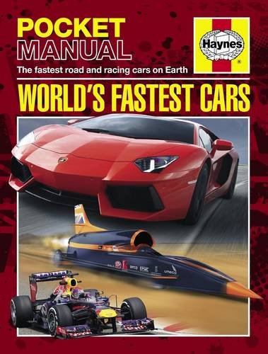9780857335036: World's Fastest Cars: The Fastest Road and Racing Cars on Earth (Haynes Pocket Manual)