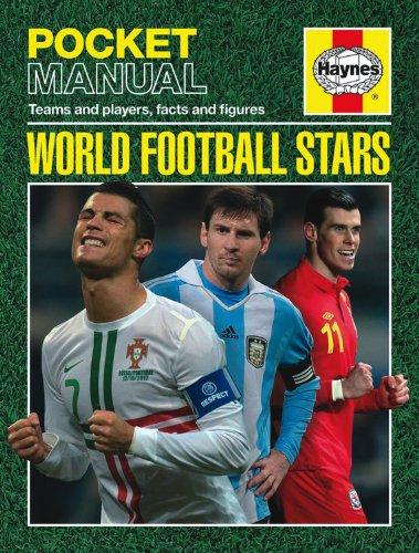 World Football Stars: Teams and players, facts and figures (Haynes Pocket Manual): Judd, Nick
