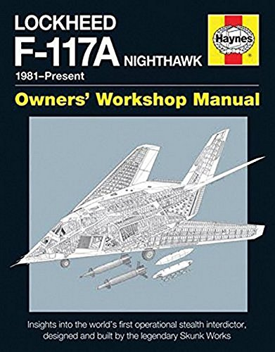Lockheed F-117 Nighthawk 'Stealth Fighter' Manual: Crickmore, Paul F.
