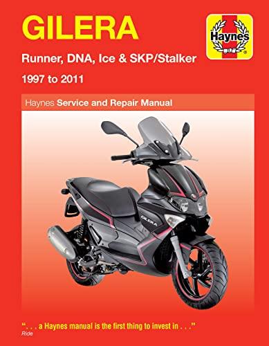 9780857335456: Gilera: Runner, DNA, Ice & SKP/Stalker 1997 to 2011 (Haynes Service & Repair Manual)