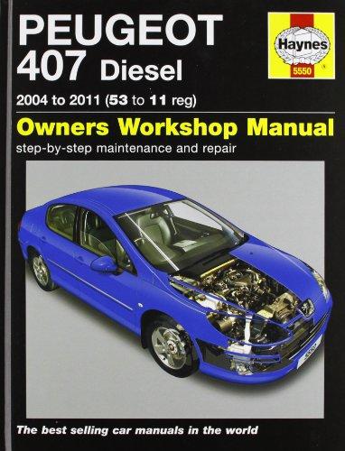 9780857335500: Peugeot 407 Diesel Service and Repair Manual: 2004-2011