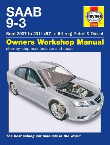 Saab 9-3 Petrol & Diesel Service and Repair Manual: 07-11 (Haynes Service and Repair Manuals): ...