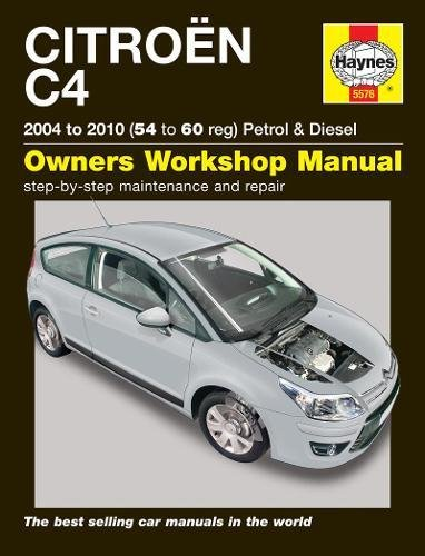 9780857335760: Citroen C4 Petrol & Diesel (04 - 10) 54 To 60 (Haynes Service and Repair Manuals)