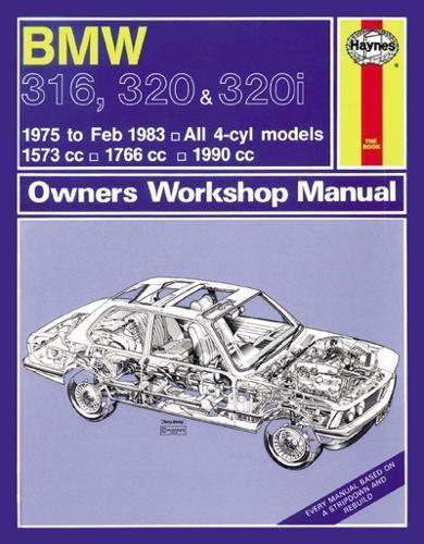 9780857335821: BMW 316, 320 & 320i Owner's Workshop Manual: 1975-83 (Haynes Service and Repair Manuals)