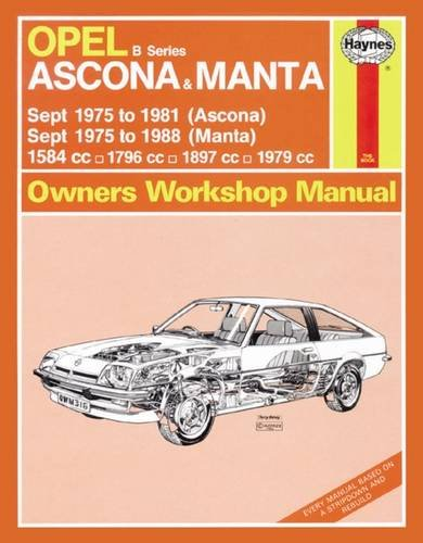 9780857336132: Opel Ascona & Manta Owner's Workshop Manual (Haynes Service and Repair Manuals)