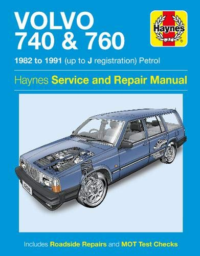 9780857337474: Volvo 740 & 760 Owner's Workshop Manual (Haynes Service and Repair Manuals)