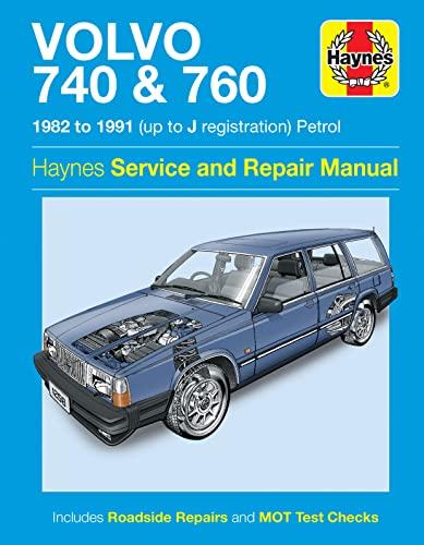 Volvo 740 & 760 Owner's Workshop Manual (Haynes Service and Repair Manuals)
