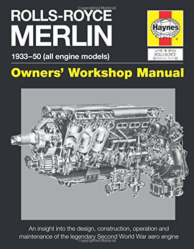 9780857337580: Rolls-Royce Merlin Manual - 1933-50 (all engine models): Owners' Workshop Manual: An insight into the design, construction, operation and maintenance of the legendary Second World War aero engine