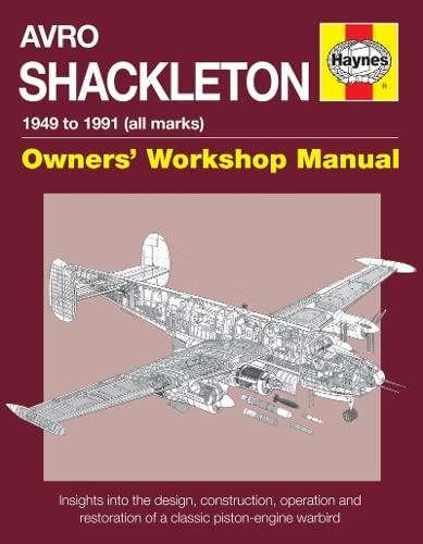 9780857337696: Avro Shackleton Manual: All Marks 1951 - 91 (Owners Workshop Manual)