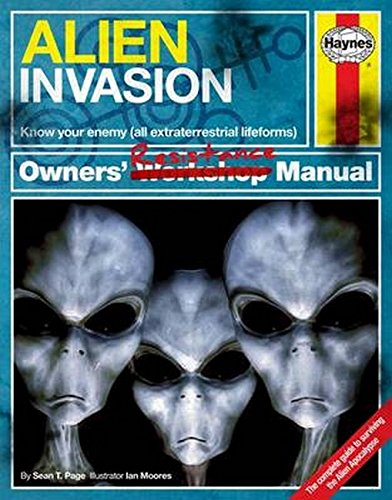 9780857337719: Alien Invasion Owners' Resistance Manual: Know Your Enemy (All Extraterrestrial Lifeforms) - The Complete Guide to Surviving the Alien Apocalypse