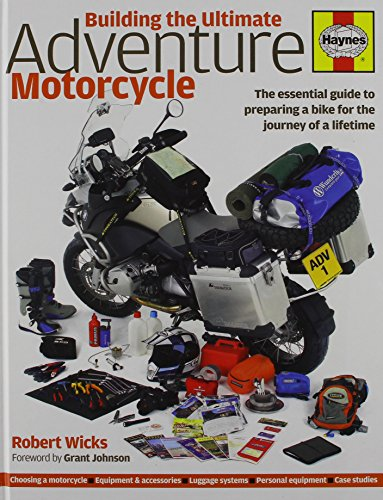 9780857337740: Building The Ultimate Adventure Motorcycle