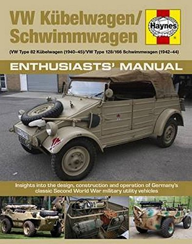 9780857337795: VW Kubelwagen/Schwimmwagen: VW Type 82 Kubelwagen (1940-45) / VW Type 128/166 Schwimmwagen (1941-44) Insights into the design, construction and Operation of Germany's classic Sec