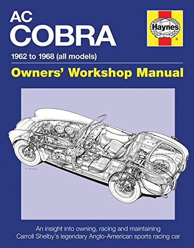 9780857337863: AC/Shelby Cobra: 1962 to 1968 (all models) (Owners' Workshop Manual)
