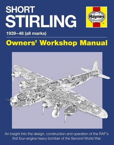 9780857337917: Short Stirling Manual (Owners' Workshop Manual)