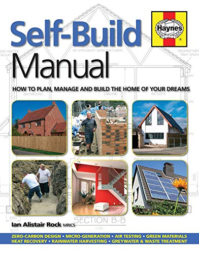 9780857338037: Self-Build Manual: How to plan, manage and build the home of your dreams (Haynes Manuals)