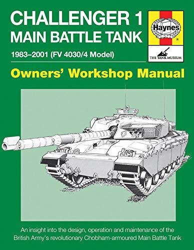 9780857338150: Challenger 1 Main Battle Tank: From 1983 to 2000, Model Fv4030/4