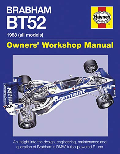 9780857338204: Brabham BT52 Owners' Workshop Manual 1983 (all models): An insight into the design, engineering, maintenance and operation of Babham's BMW-turbo-powered F1 car