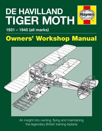 9780857338365: De Havilland Tiger Moth Manual (Pbk): 1931 - 1945 (all marks)