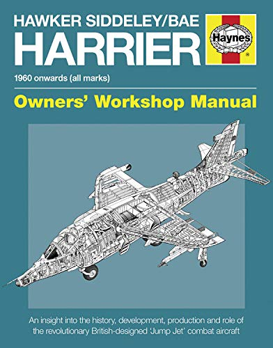 9780857338617: Hawker Siddeley/BAE Harrier Manual: 1960 Onwards (All Marks) - An insight into the history, development, production and role of the revolutionary ... combat aircraft (Owners' Workshop Manual)