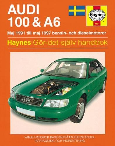9780857338785: Audi 100 & A6 (Swedish) Service and Repair Manual (Haynes Service and Repair Manuals)