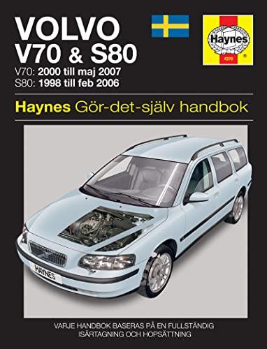 Volvo V70 and S80 (Swedish) Service and Repair Manual