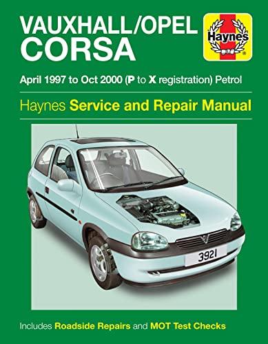 9780857338921: Vauxhall / Opel Corsa Service and Repair Manual (Haynes Service and Repair Manuals)